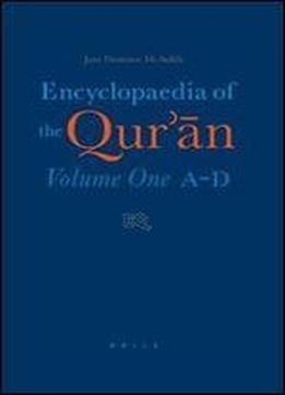 Encyclopaedia Of The Quran Volume One: A-d