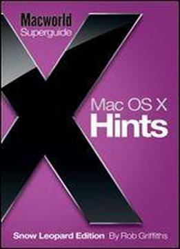 Mac Os X Hints Snow Leopard Edition …