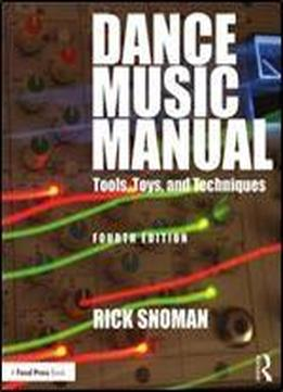 Dance Music Manual, 4th Edition