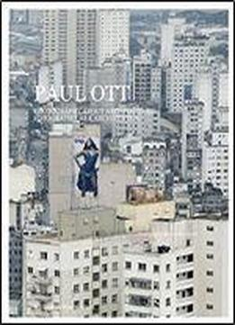 Paul Ott. Photography About Architecture: Fotografie Ber Architektur [german, English]