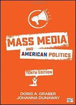Mass Media And American Politics (tenth Edition)