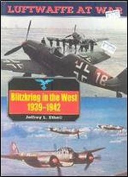 Luftwaffe At War 3: Blitzkrieg In The West 1939-1942