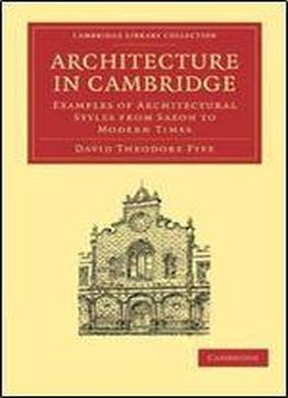 Architecture In Cambridge: Examples Of Architectural Styles …