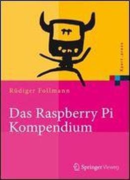 Das Raspberry Pi Kompendium (xpert.press)