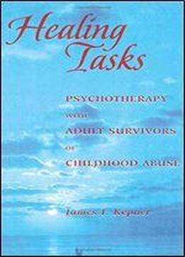 Healing Tasks: Psychotherapy With Adult Survivors Of …
