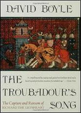 The Troubadour's Song: The Capture And Ransom …
