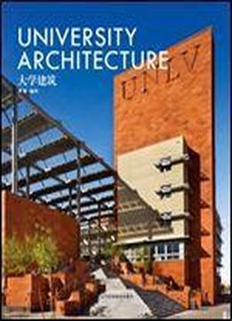University Architecture (english/chinese Edition) [english, Chinese]