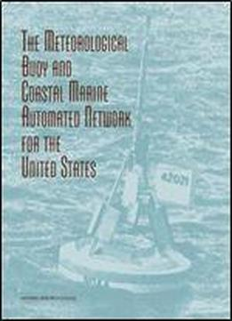 The Meteorological Buoy And Coastal Marine Automated Network For The United States