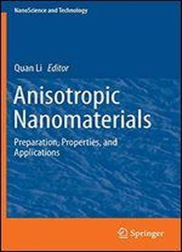 Anisotropic Nanomaterials: Preparation, Properties, And Applications (nanoscience …