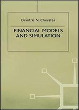 Financial Models And Simulation