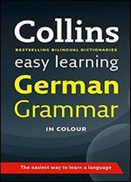 Easy Learning German Grammar (collins Easy Learning …