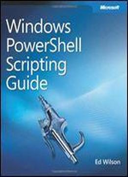 Windows Powershell Scripting Guide