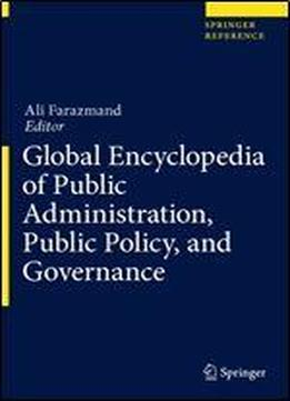 Global Encyclopedia Of Public Administration, Public Policy, …