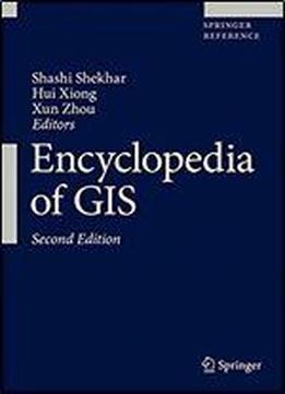 Encyclopedia Of Gis (springer Reference)
