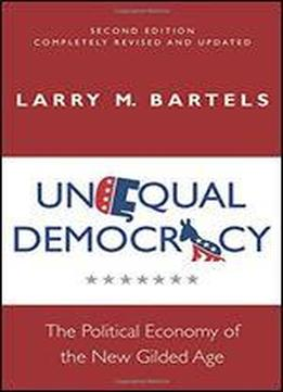 Unequal Democracy: The Political Economy Of The …