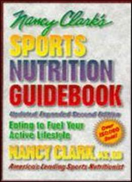 Nancy Clark's Sports Nutrition Guidebook, 2nd Edition