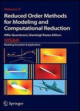 Reduced Order Methods For Modeling And Computational …