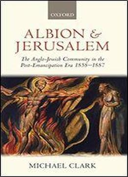 Albion And Jerusalem: The Anglo-jewish Community In …