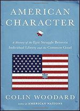 American Character: A History Of The Epic …