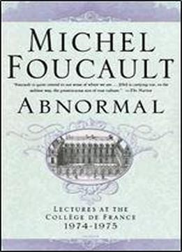 Abnormal: Lectures At The Collge De France, 1974-1975