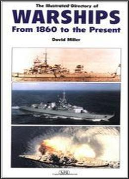 Illustrated Directory Of Warships Of The World