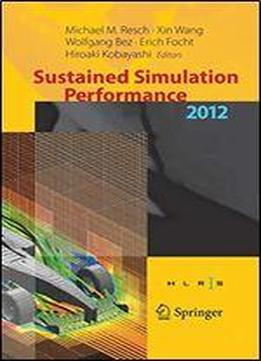Sustained Simulation Performance 2012: Proceedings Of The …