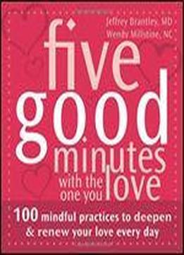 Five Good Minutes With The One You …
