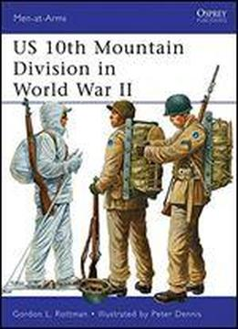 Us 10th Mountain Division In World War …