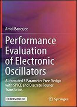 Performance Evaluation Of Electronic Oscillators: Automated S …