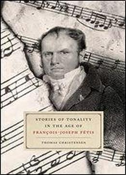 Stories Of Tonality In The Age Of …