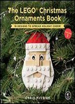 The Lego Christmas Ornaments Book, Volume 2: …