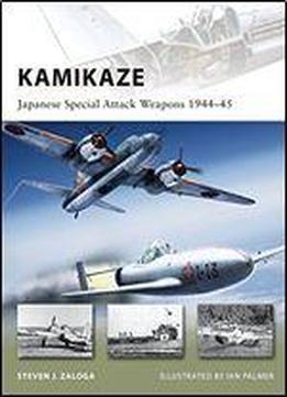 Kamikaze: Japanese Special Attack Weapons 194445