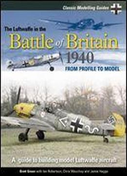 The Luftwaffe In The Battle Of Britain …