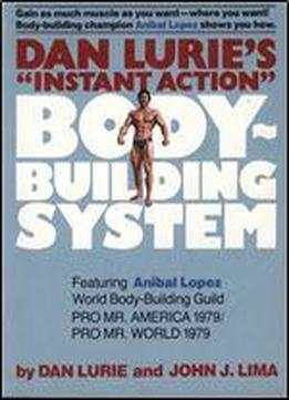 Dan Lurie's Instant Action Body-building System
