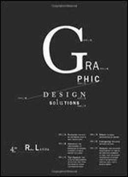 Graphic Design Solutions (wadsworth Publishing, 2010)