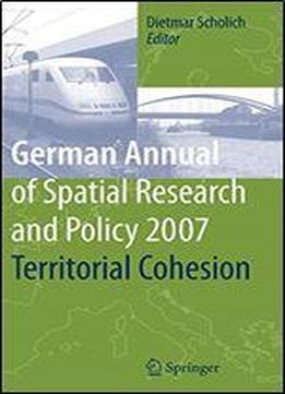 Territorial Cohesion (german Annual Of Spatial Research And Policy)