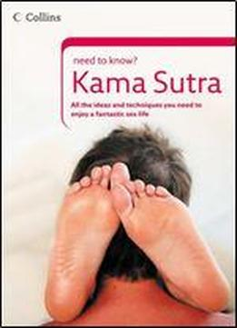 Need To Know Kama Sutra