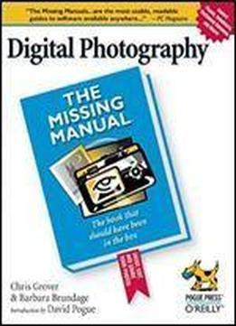 Digital Photography: The Missing Manual (missing Manuals)