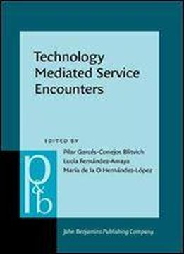 Technology Mediated Service Encounters