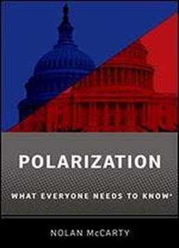 Polarization: What Everyone Needs To Know