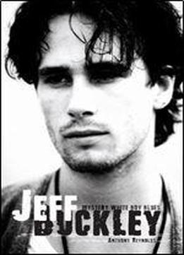 Jeff Buckley: Mystery White Boy Blues
