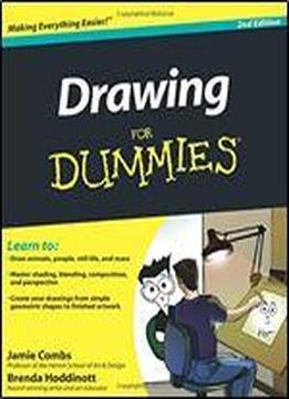 Drawing For Dummies 2e