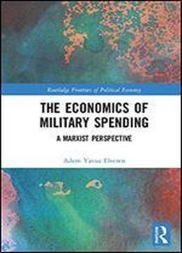 The Economics Of Military Spending: A Marxist Perspective