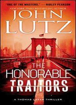The Honorable Traitors (a Thomas Laker Thriller Book 1)