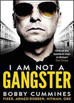 I Am Not A Gangster