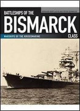 Battleships Of The Bismarck Class