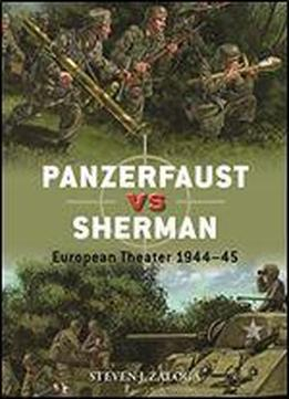 Panzerfaust Vs Sherman: European Theater 194445 (duel)
