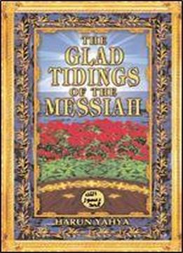 Glad Tidings Of The Messiah