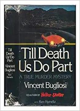 Till Death Us Do Part: A True Murder Mystery