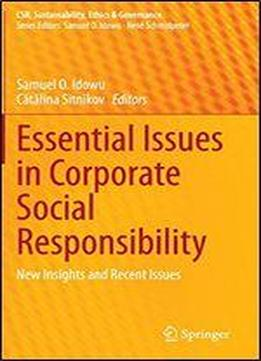 Essential Issues In Corporate Social Responsibility: New Insights And Recent Issues